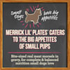 Merrick Lil' Plates Grain Free Pint-Sized Puppy Plate Small Breed Wet Puppy Food, 3.5 oz., Case of 12 Cups - Thumbnail-3
