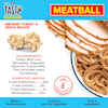 Pet by Tasty Natural Grain Free Smoked Turkey & Pasta Meatball Recipe Dog Treats, 4 oz. - Thumbnail-4