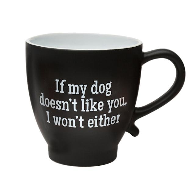 Amici Home If My Dog Doesn'T Like You Ceramic Coffe Mug - Carousel image #1