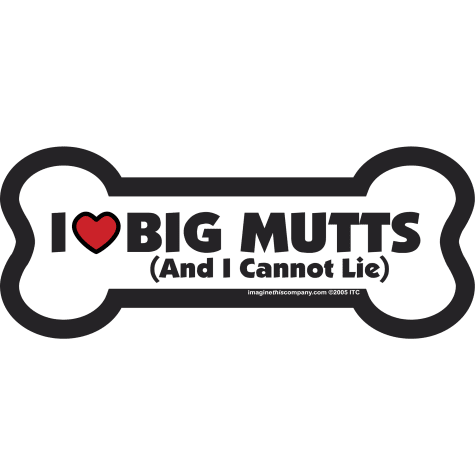 Imagine This Magnet I Love Big Mutts for Dogs