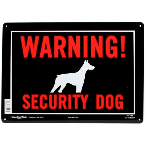 Hillman Sign Center- Warning! Security Dog
