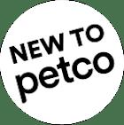 New to Petco.