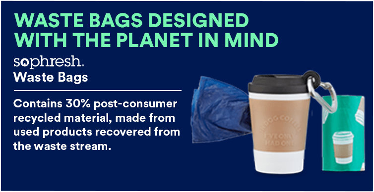 So Phresh Waste Bags. Contains 30% post-consumer recycled material, made from used products recovered from the waste stream.